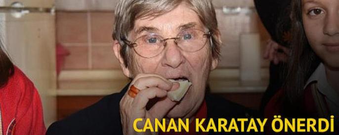 Canan Karatay önerdi