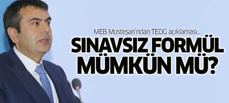 MEB Müsteşarı'ndan TEOG açıklaması