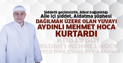 Aydınlı Mehmet Hoca bir yuvayı daha dağılmaktan kurtardı